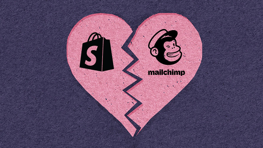 Shopify and MailChimp Breakup