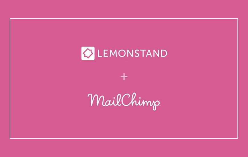 MailChimp acquired LemonStand